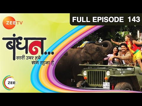 Bandhan Saari Umar Humein Sang Rehna Hai - Episode 143 - March 24, 2015 - Full Episode video