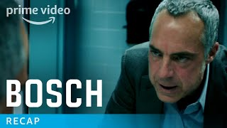 Bosch - Official Seasons 1 & 2 Recap | Prime Video