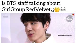Did Someone said from BTS Changing Room Red Velvet?