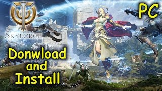 How to Download and Install Skyforge - F2P MMORPG