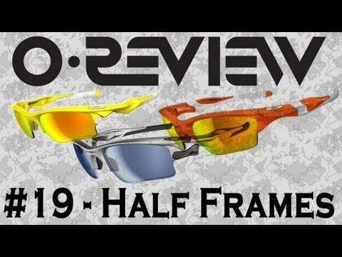 Oakley Reviews Episode 19: Half Frames (Half / Flak / Fast Jackets)