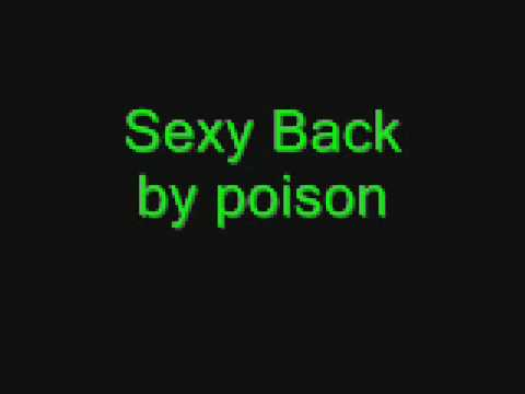 Poison - Sexy Back
