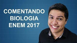 download musica COMENTÁRIOS SOBRE A PROVA DE BIOLOGIA DO ENEM 2017