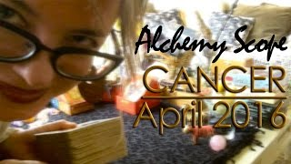 Cancer April 2016 | Alchemy Scope for Your Soul Cycle | Monthly Reading
