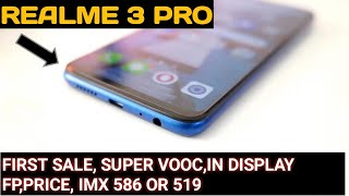 Realme 3 Pro First Sale, Vooc Charging, InDisplay  FP, Sony IMX586 or IMX519 | Realme 3 Pro Price