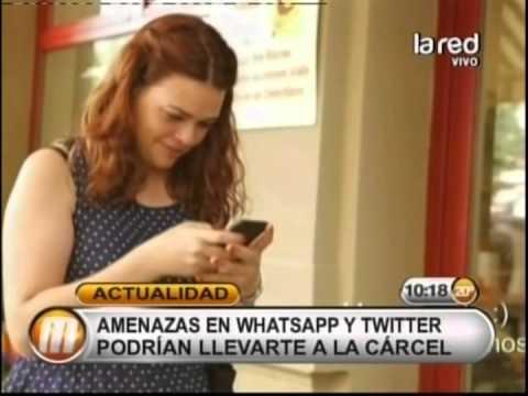 Amenazas en Whatsapp y Twitter podrían llevarte de la cárcel