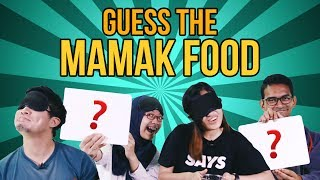 Guess That Mamak Food | SAYS Challenge