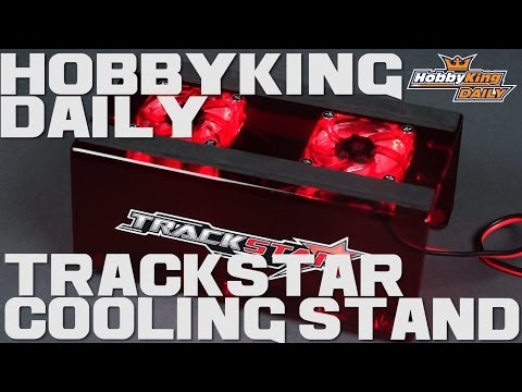 HobbyKing Daily - Trackstar Cooling Stand