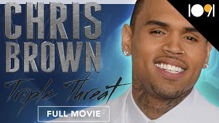 Chris Brown: Triple Threat (FULL DOCUMENTARY)