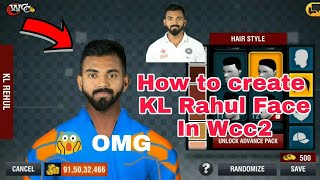 How to Create KL Rahul Real Face In Wcc2