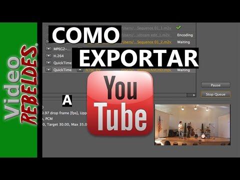 ¿Cómo exportar tu video HD para buena calidad en Youtube?/ Tutorial/ Adobe Premiere cs6