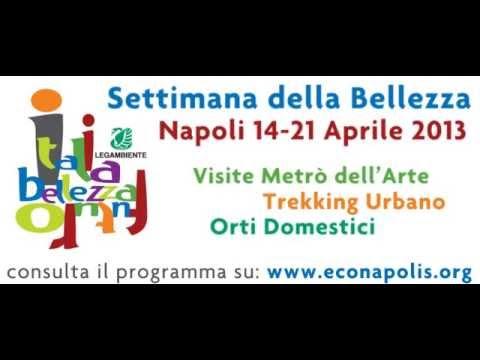 Napoli – Settimana della bellezza 14 – 21 aprile