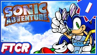 "'Sonic Adventure DX' Let's Play - Part 1: ""BetterSADX, WorseLP"""