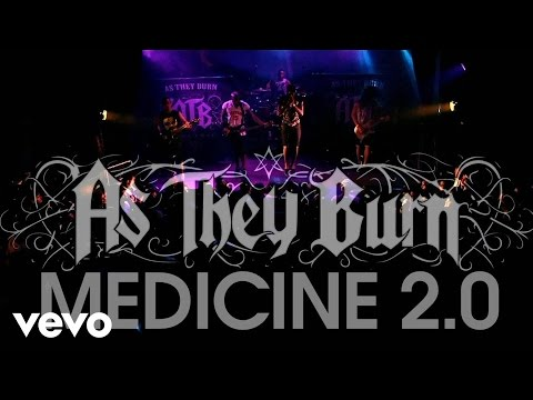 As They Burn - Medicine 2.0 (Live)