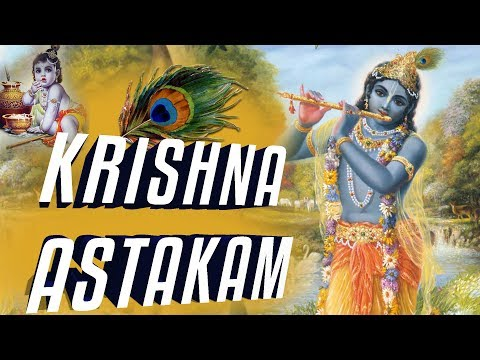 Full Shri Krishna Ashtakam With Lyrics | कृष्णा अष्टकम | Krishna Mantra | Shri Adi Shankaracharya