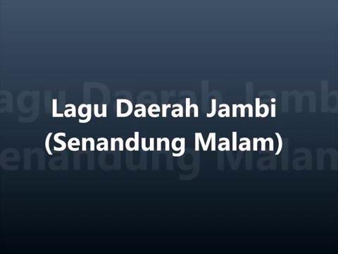 Lagu Daerah Jambi - Senandung Malam