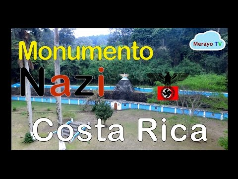 Monumento Nazi en Costa Rica! INCREIBLE!