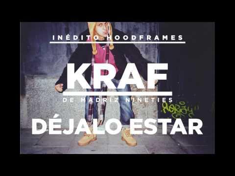 inédito HOODFRAMES - Déjalo estar - Kraf de Madriz Nineties ( Prod. Cábalas )