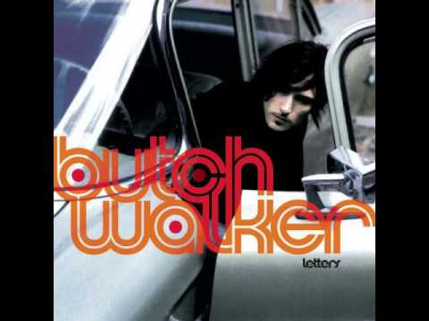 Butch Walker - Best Thing You Never Had