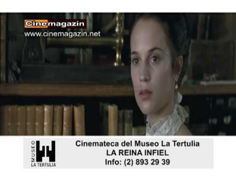 CINEMATECA DEL MUSEO LA TERTULIA LA REINA INFIEL