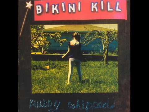 Bikini kill i like