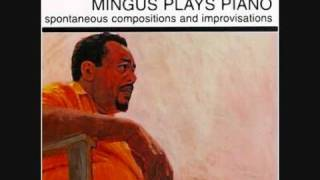 Charles Mingus - Myself when I