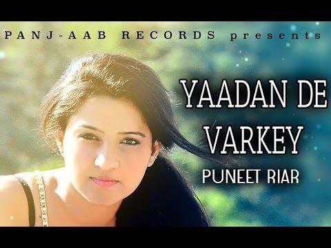 Yaadan De Varke - Puneet Riar || Panj-aab Records || Brand New...