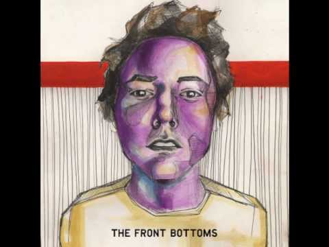The Front Bottoms - Looking Like You Just Woke Up