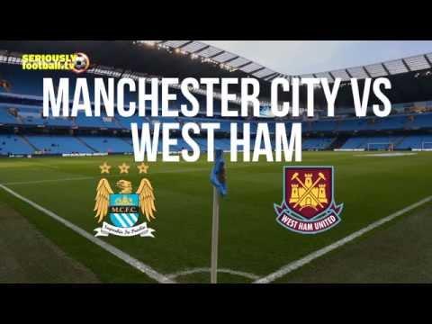 Manchester City V West Ham - Premier League Preview