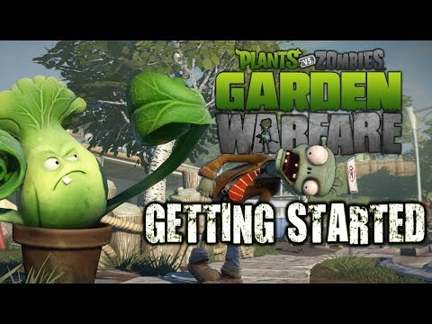Plants Vs Zombies Garden Warfare - Getting Started (Xbox One)