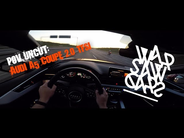POV UNCUT: Audi A5 Coupe 2.0 TFSI 252hp - DUSK Crusing