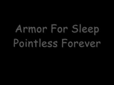 Armor For Sleep - Pointless Forever