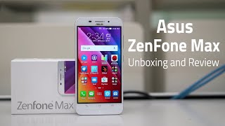 Asus ZenFone Max Unboxing and Review