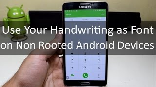 Use your own Handwriting as Font on Android (No Root)!!