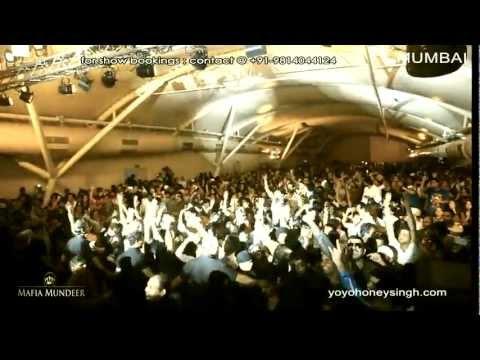 Yo Yo Honey Singh & Mafia Mundeer  Mumbai video