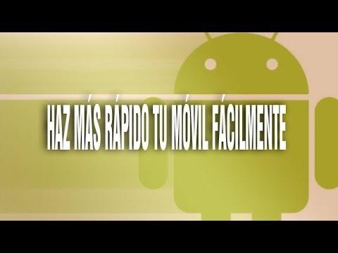 Truco para aumentar la velocidad de un móvil Android