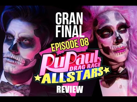 Rupaul's Drag Race ALL STARS 2 EPISODE 08 GRAN FINALE (SPANISH REVIEW)