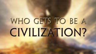 Who Gets to Be a CIVILIZATION? - Between the Lines