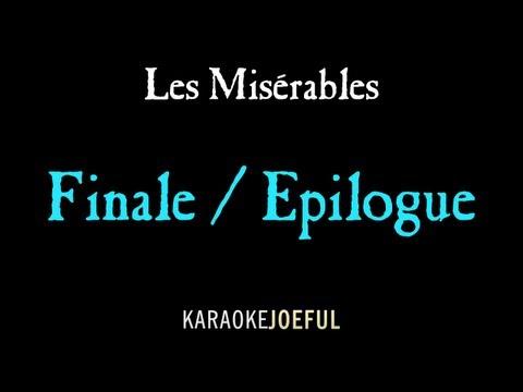 Les Miserables Finale (Epilogue) Karaoke / instrumental