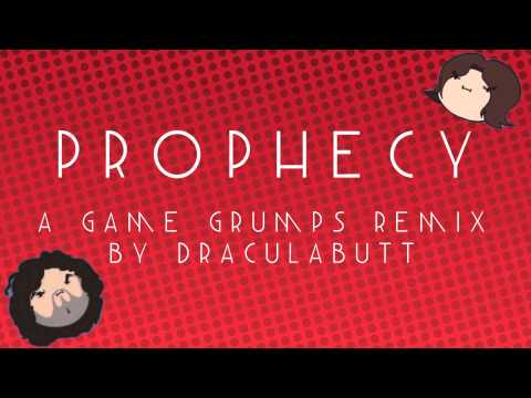 Prophecy - Game Grumps Remix