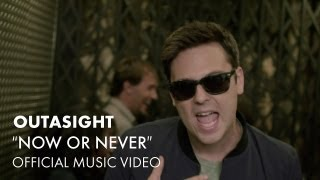 Watch Outasight Now Or Never video