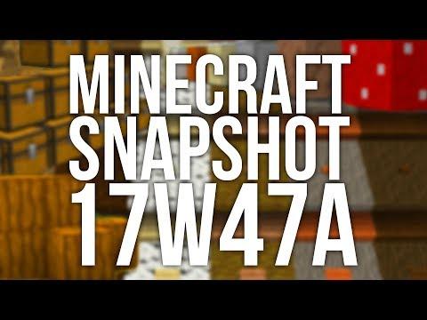 Minecraft Snapshot 17w47a