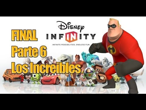 [FINAL] Disney Infinity - Parte 6 Los Increibles - Español