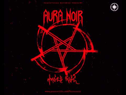 Aura Noir - Iron Night Torment Storm
