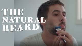 Mastering the Natural Beard | How to Style Your Facial Hair