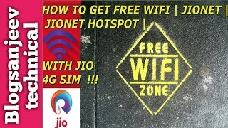 How to GET FREE WIFI | JIONET | JIONET HOTSPOT | WITH RELIANCE JIO 4G | BLOGSANJEEV TECHNICAL |