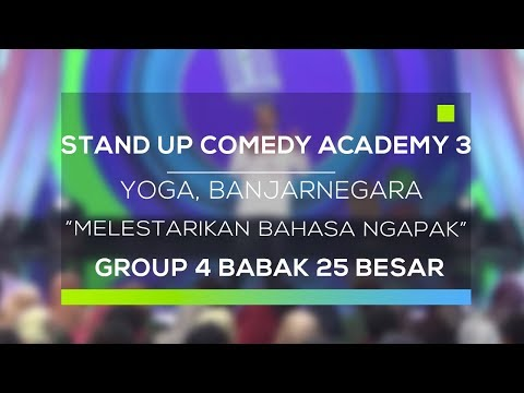 Stand Up Comedy Academy 3  Yoga, Banjarnegara - Melestarikan Bahasa Ngapak