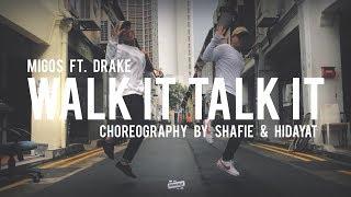 MIGOS - Walk It Talk It Choreography by Shafie & Hidayat