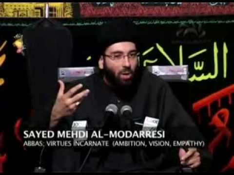 Abbas; Virtues Incarnate- Sayed Mahdi Modarresi video