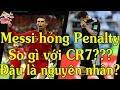 Messi Đá hỏng Penalty   Sao so với CR7   World Cup 2018   Ẩm thực & Cuộc sống thumbnail